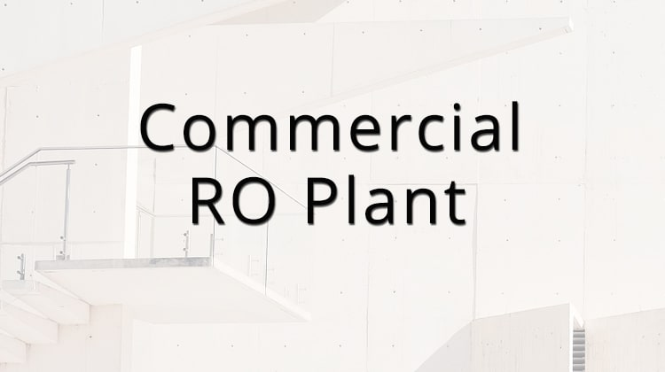 Act Responsible with Commercial RO at Your Office Space